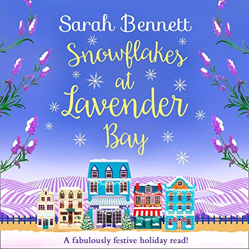 Snowflakes at Lavender Bay audiobook cover art