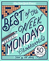 The New York Times Best of Monday Crosswords: 50 Easy Puzzles (The New York Times Best of the Week Crosswords)