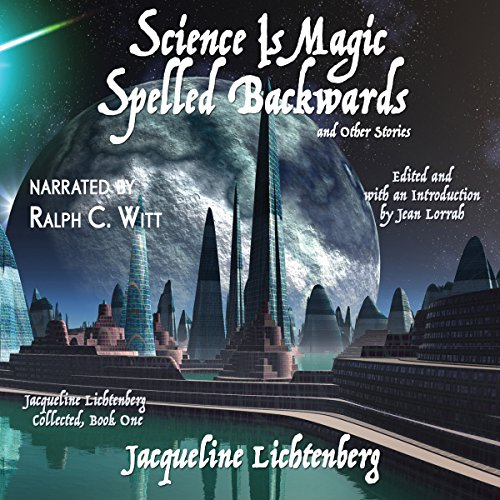 Science Is Magic Spelled Backwards and Other Stories audiobook cover art