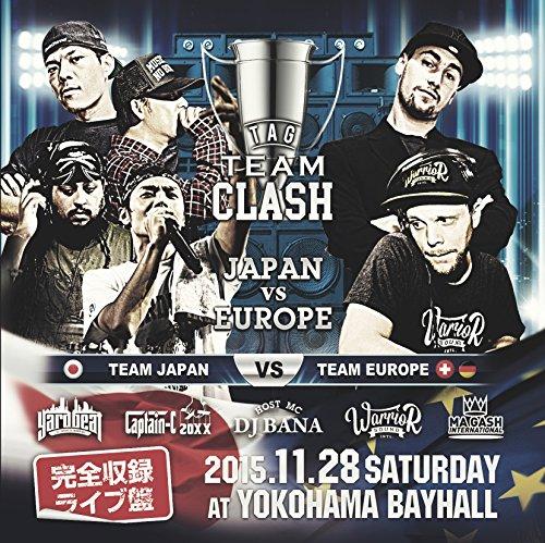 """[画像:TAG TEAM SOUND CLASH """"JAPAN vs EUROPE""""]"""