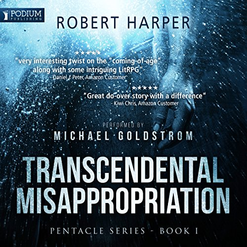Transcendental Misappropriation     Pentacle Series, Book 1              By:                                                                                                                                 Robert Harper                               Narrated by:                                                                                                                                 Michael Goldstrom                      Length: 11 hrs and 22 mins     536 ratings     Overall 4.7