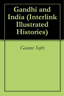 Gandhi and India (Interlink Illustrated Histories)