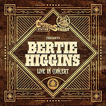 Church Street Station Presents: Bertie Higgins (Live In Concert)