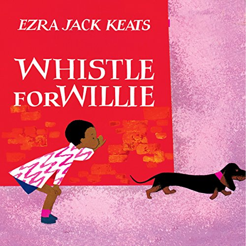 Whistle for Willie audiobook cover art