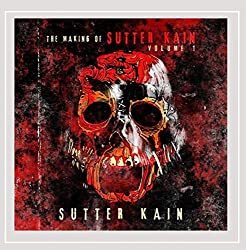 The Making of Sutter Kain, Vol. 1 [Explicit]