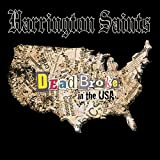Songtexte von Harrington Saints - Dead Broke in the USA