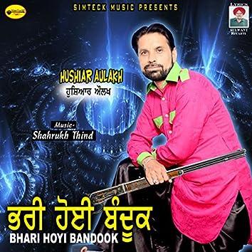 Bhari Hoyi Bandook
