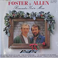 Foster & Allen - Remember You're Mine (1 CD)