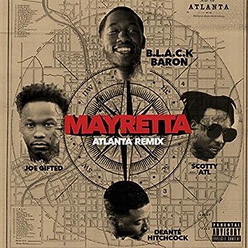 Mayretta (Atlanta Remix) [feat. Scotty ATL, Joe Gifted & Deante' Hitchcock]