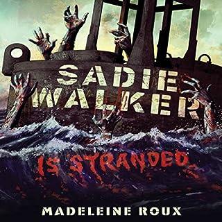 Sadie Walker Is Stranded audiobook cover art