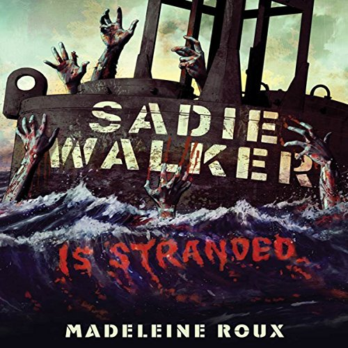 Sadie Walker Is Stranded audiobook cover art