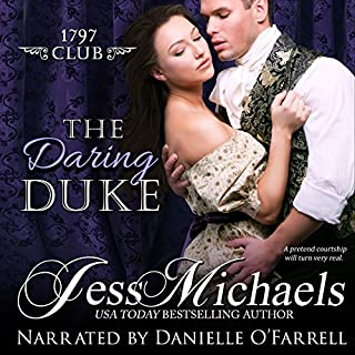 The Daring Duke     The 1797 Club, Book 1              By:                                                                                                                                 Jess Michaels                               Narrated by:                                                                                                                                 Danielle O'Farrell                      Length: 8 hrs and 51 mins     8 ratings     Overall 4.3