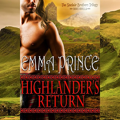 Highlander's Return: The Sinclair Brothers Trilogy Bonus Novella, Book 2.5
