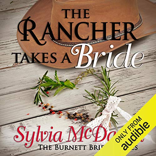 The Rancher Takes a Bride Audiobook By Sylvia McDaniel cover art