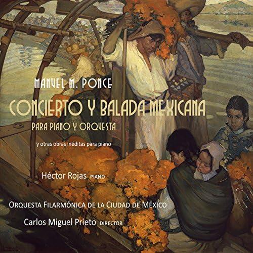 Hector Rojas, Carlos Miguel Prieto & Orquesta Filarmónica de la Ciudad de México