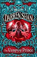 Vampire Prince by Darren Shan(1905-06-24)