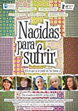 Born to Suffer ( Nacidas para sufrir ) by Geli Albaladejo