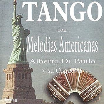Tango Con Melodías Americanas