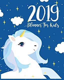 2019 Planner For Kids: 2019 Kids Calendar Planner Daily Weekly And Monthly For Kids : Academic Year Schedule Appointment O...