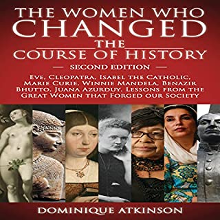 The Women Who Changed the Course of History, 2nd Edition cover art