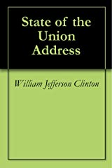 State of the Union Address Kindle Edition
