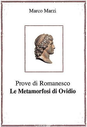 Prove di Romanesco - Le Metamorfosi di Ovidio