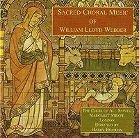 Lloyd Webber, W.: Sacred Chora