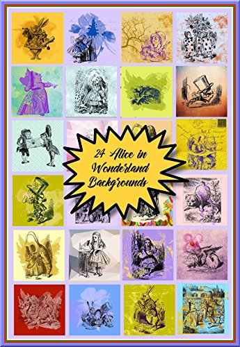 24 DIY Printable Alice in Wonderland Backgrounds For Scrapbooking & Paper Crafts (English Edition)