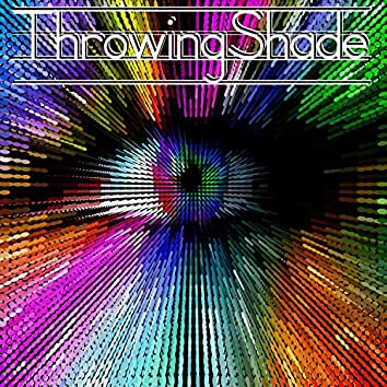 ThrowingShade