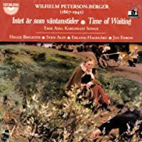 Time Of Waiting by PETERSON-BERGER WILHELM (2007-09-25)