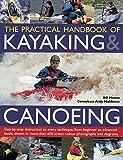 The Practical Handbook of Kayaking...