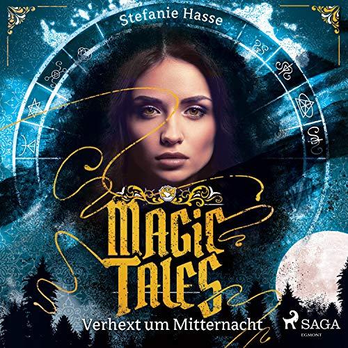 Verhext um Mitternacht: Magic Tales 1
