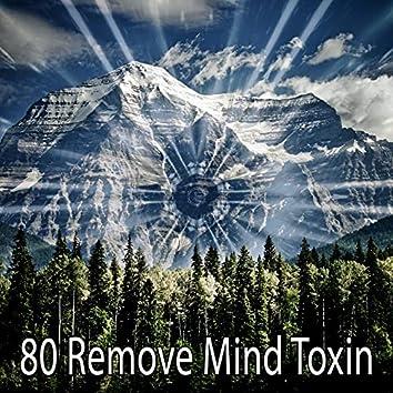 80 Remove Mind Toxin