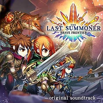 Brave Frontier: The Last Summoner (Original Game Soundtrack)