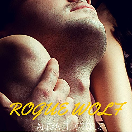 Rogue Wolf     Female Shapeshifters Series              By:                                                                                                                                 Alexa T. Steele                               Narrated by:                                                                                                                                 Clara Nipper                      Length: 38 mins     4 ratings     Overall 4.5