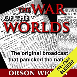 The War of the Worlds (Dramatized)                   By:                                                                                                                                 Orson Welles                               Narrated by:                                                                                                                                 Orson Welles                      Length: 56 mins     436 ratings     Overall 4.6