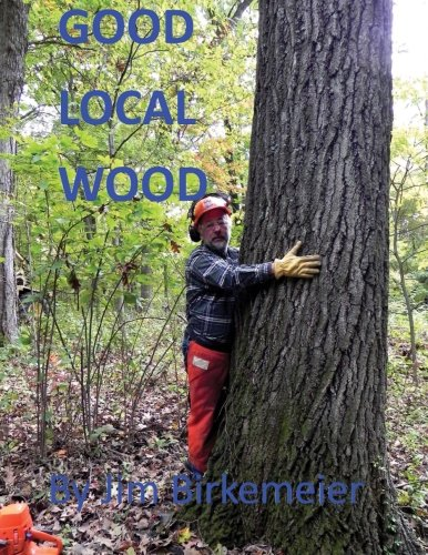 Good Local Wood: Keep All The Values Of Our Trees In The Local Community