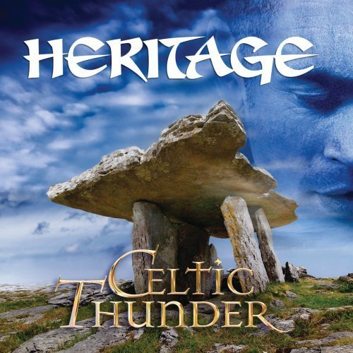 Heritage by Celtic Thunder (2011-02-22)
