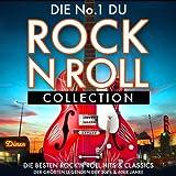 Die No. 1 Rock 'n' Roll Collection - Die Besten Rock 'n' Roll Hits & Classics der Größten Legenden der 50er & 60er Jahre