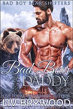 Bad Bear Daddy  Bad Boy Bear Shifters Book 2