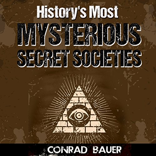 History's Most Mysterious Secret Societies cover art