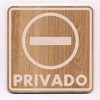 "Señal Prohibido +""Privado"" 145x145x3mm Roble"