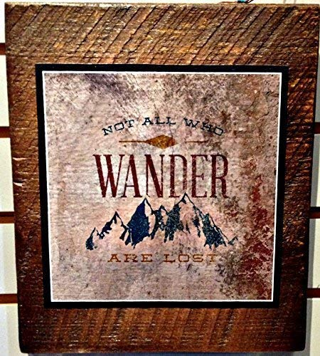 Not All Who Wander Are Lost Print on Reclaimed Wood Block