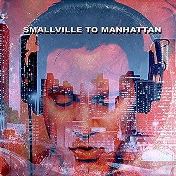 Smallville To Manhattan