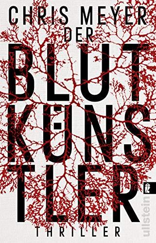 Buchseite und Rezensionen zu 'Der Blutkünstler: Thriller ' von Chris Meyer
