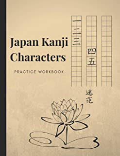 Japan Kanji Characters Practice Workbook: Master Basics Of Katakana Technique; Handwriting Journal For Japanese Alphabets; Improve Writing With Square Guides; Essential Book For Students & Beginners