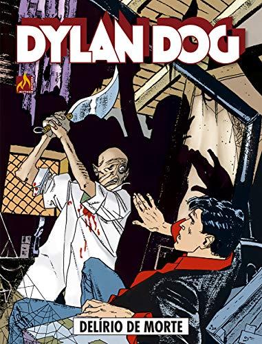 Dylan Dog - volume 04: Delírio de morte