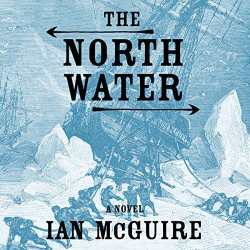 The North Water     A Novel              Autor:                                                                                                                                 Ian McGuire                               Sprecher:                                                                                                                                 John Keating                      Spieldauer: 9 Std. und 40 Min.     9 Bewertungen     Gesamt 4,3