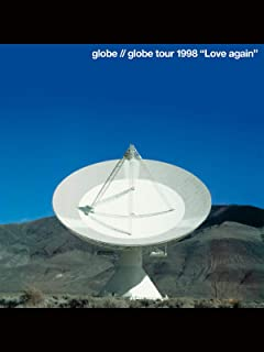 """globe tour 1998 """"Love again"""""""