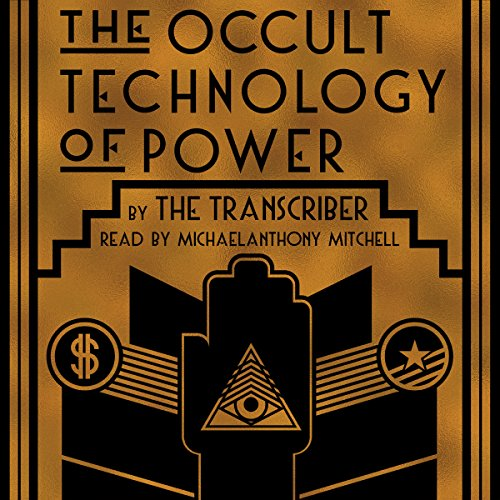 The Occult Technology of Power audiobook cover art